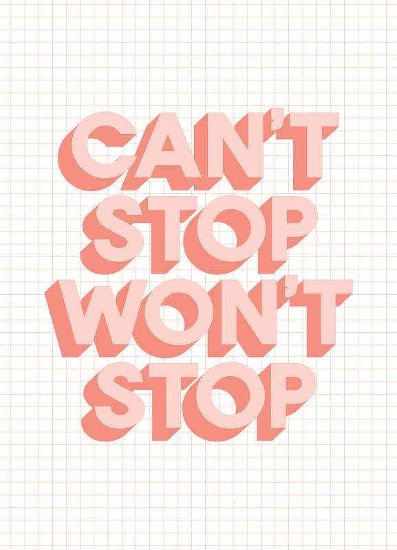 Can't Stop Won't Stop toile