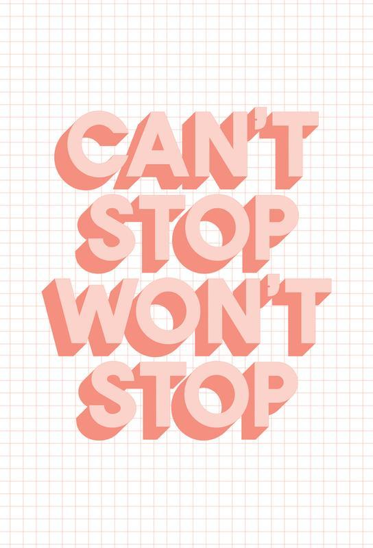 Can't Stop Won't Stop tableau en verre