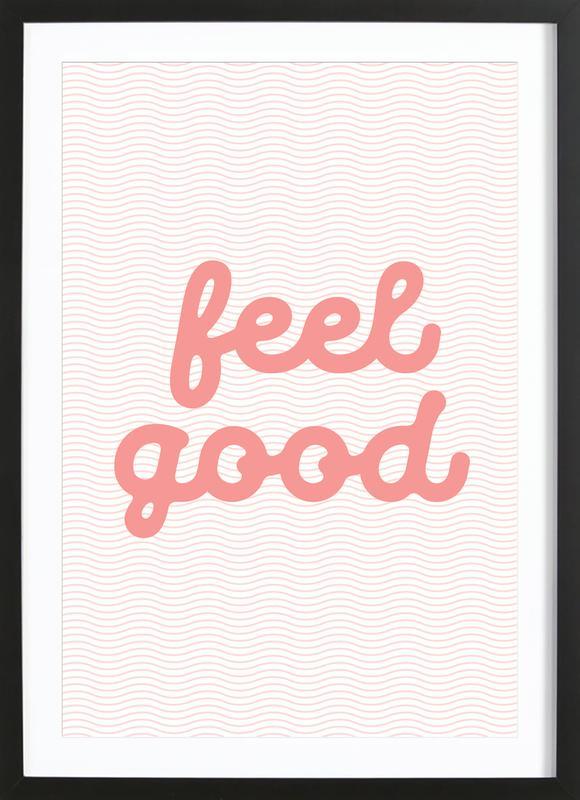 Feel Good -Bild mit Holzrahmen