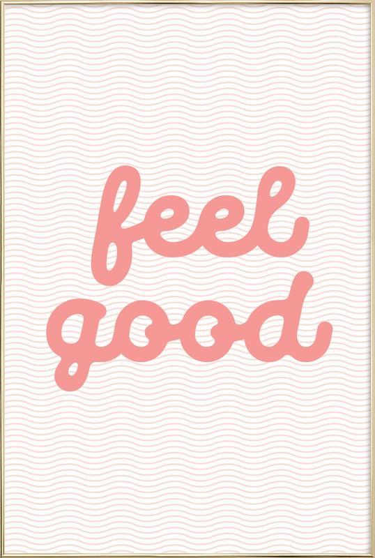 Feel Good affiche sous cadre en aluminium