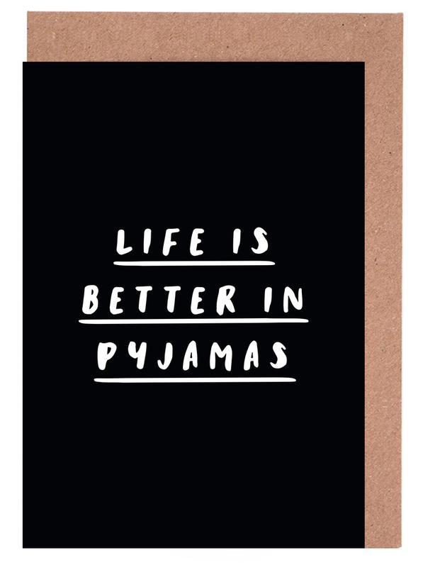 Life is Better in Pyjamas cartes de vœux