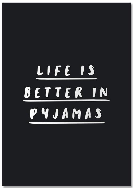 Life is Better in Pyjamas bloc-notes