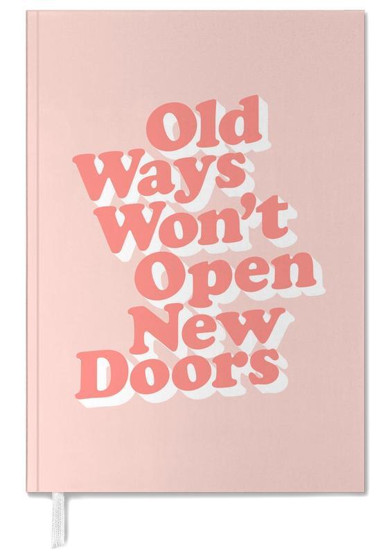 Old Ways Won't Open New Doors agenda