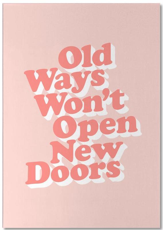 Old Ways Won't Open New Doors bloc-notes