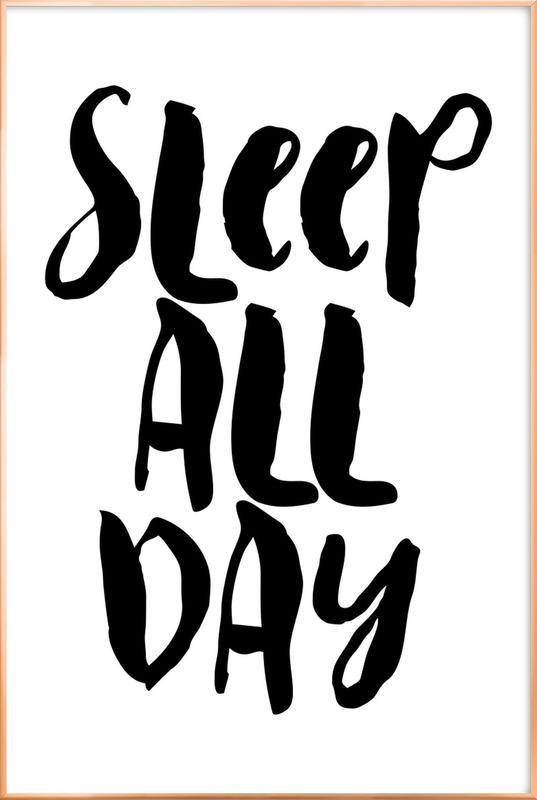 Sleep All Day Poster in Aluminium Frame