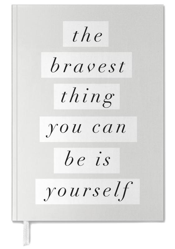 The Bravest Thing You Can Be Is Yourself agenda