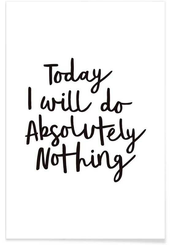 Today I Will Do Absolutely Nothing affiche