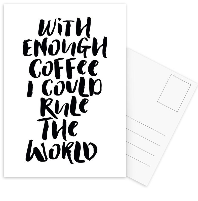 With Enough Coffee I Could Rule the World cartes postales