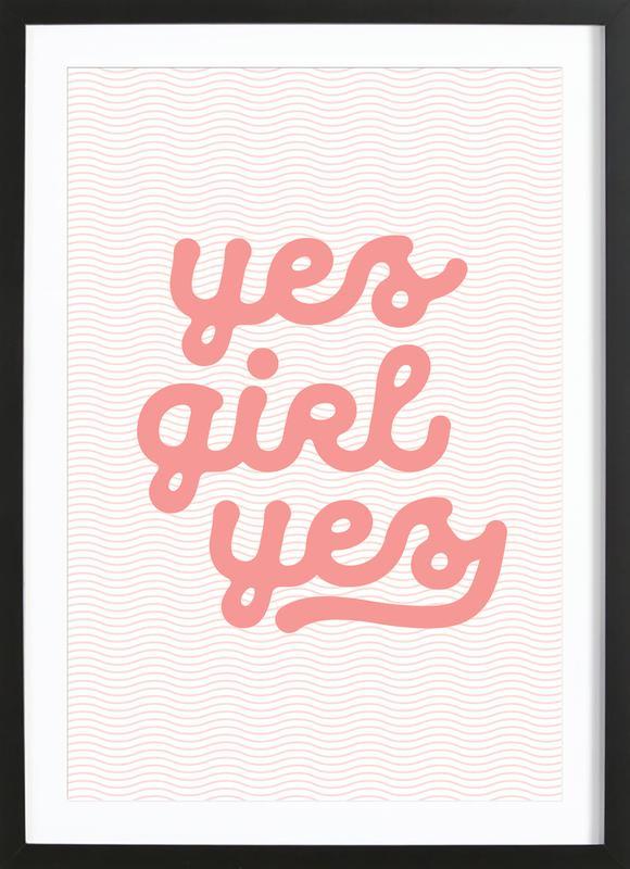 Yes Girl Yes affiche sous cadre en bois