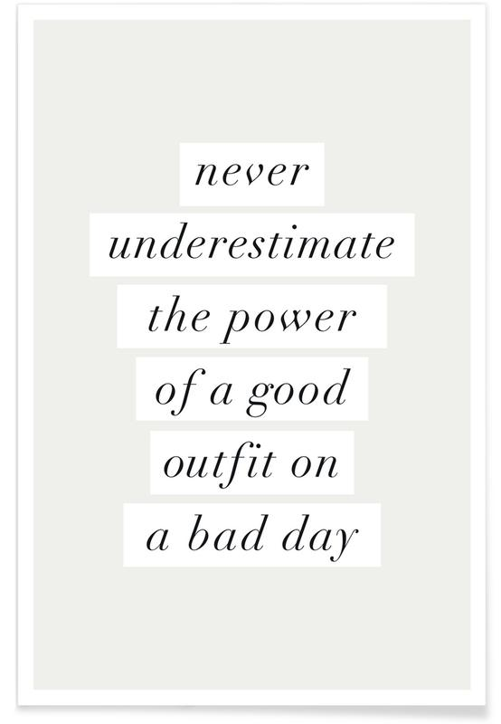 Good Outfit on a Bad Day poster