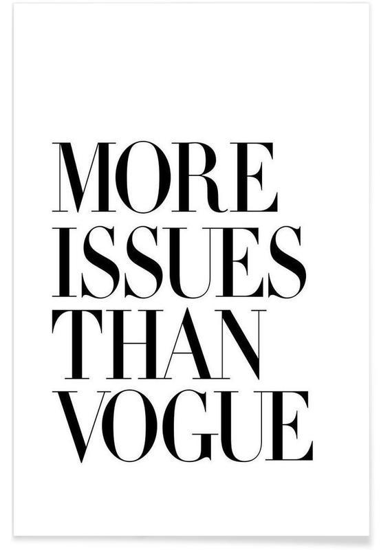 Sort & hvidt, Humor, Citater & sloganer, More Issues Than Vogue White Plakat