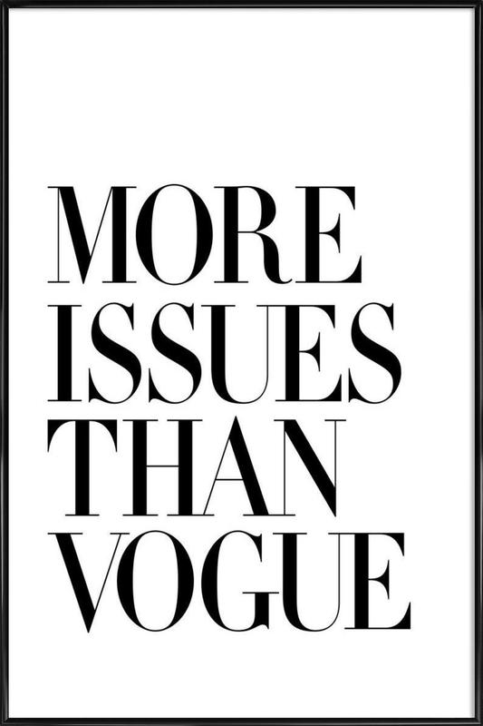 More Issues Than Vogue White ingelijste poster