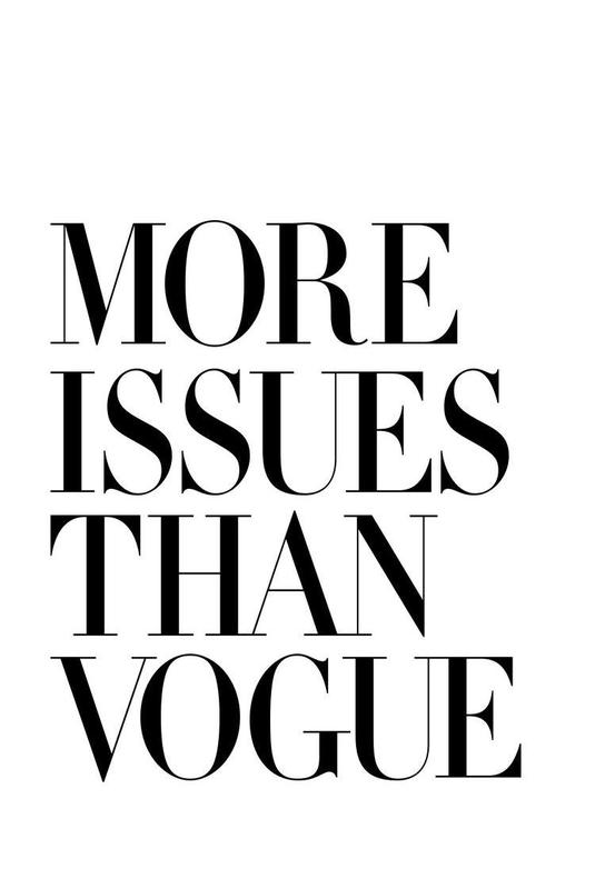More Issues Than Vogue White alu dibond