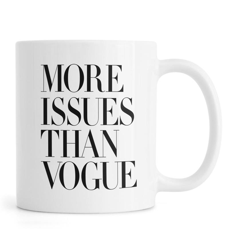 More Issues Than Vogue White -Tasse