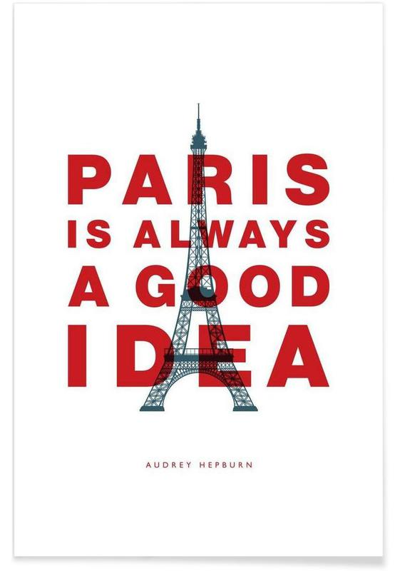 Paris is Always a Good Idea -Poster
