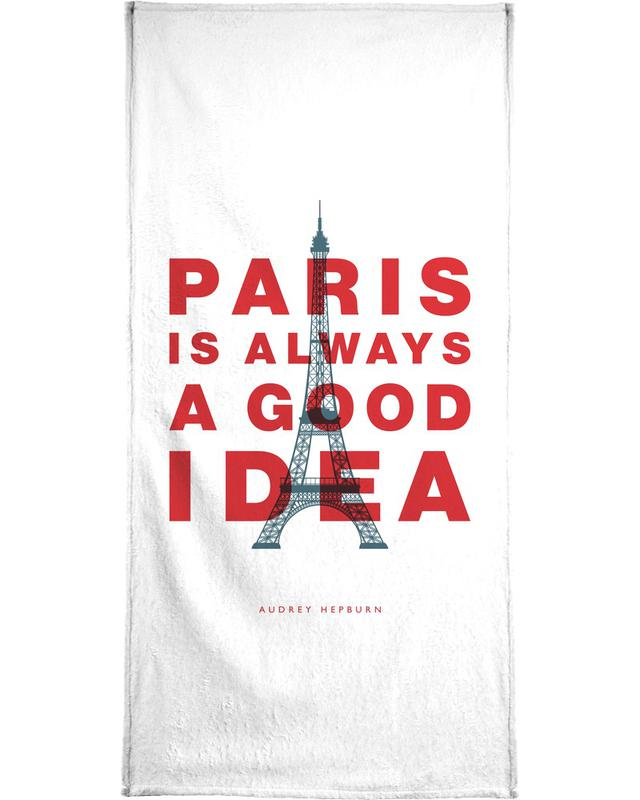 Paris is Always a Good Idea Bath Towel
