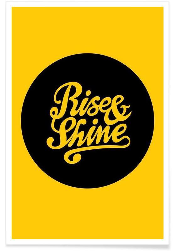 Citations et slogans, Rise & Shine affiche