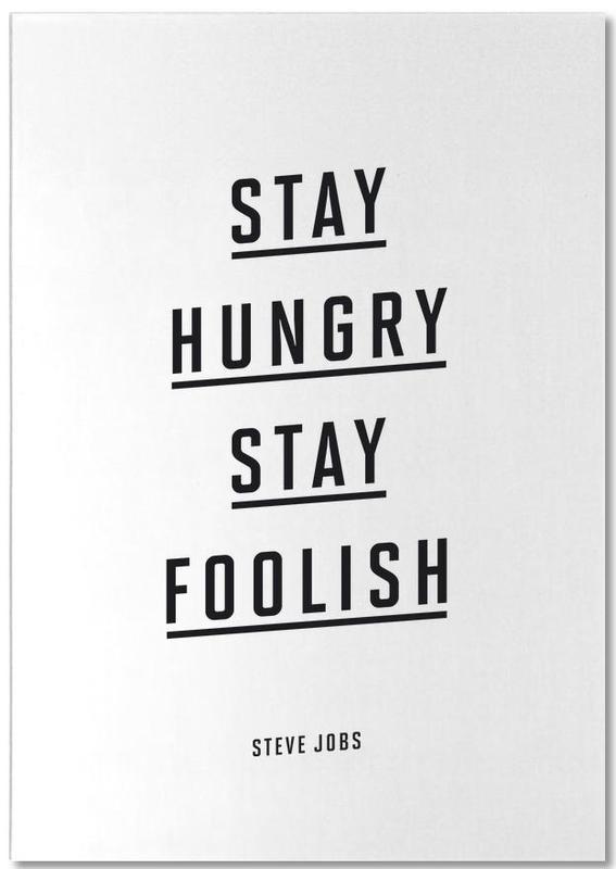 Stay Hungry Stay Foolish Steve Jobs Notepad