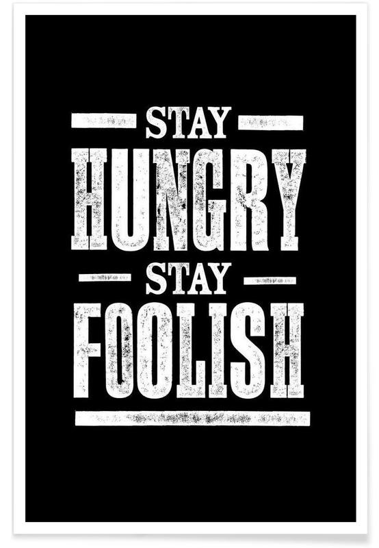 Stay Hungry Stay Foolish affiche