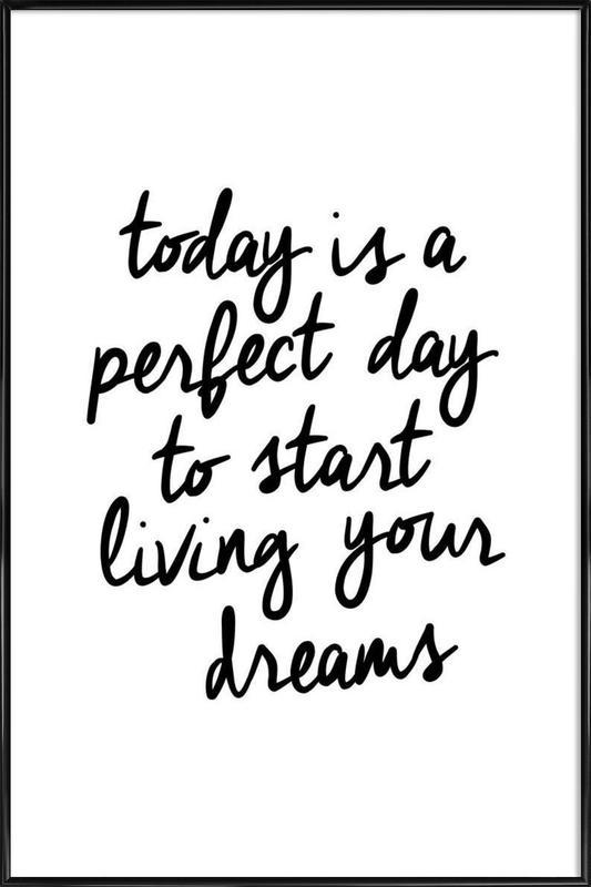 Today is a Perfect Day -Bild mit Kunststoffrahmen