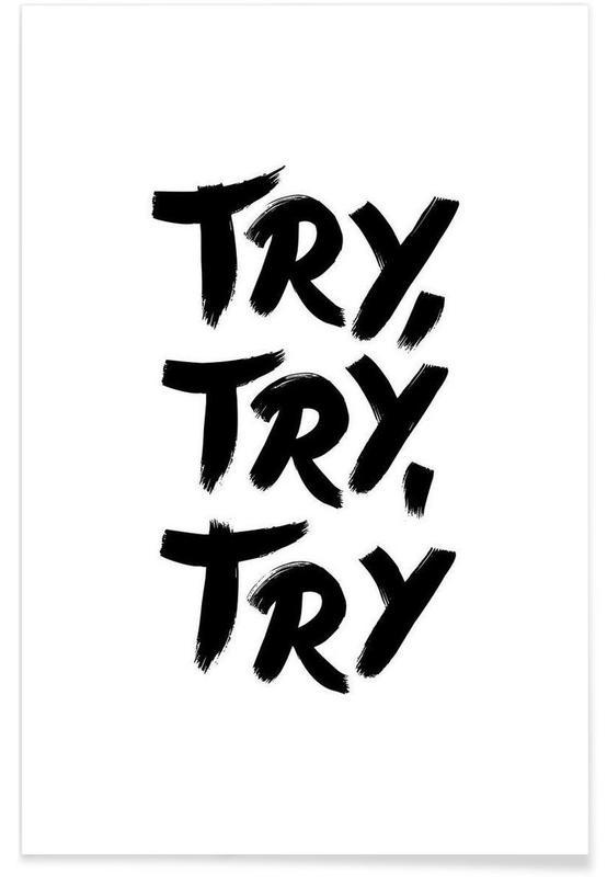 Noir & blanc, Motivation, Citations et slogans, Try Try Try affiche