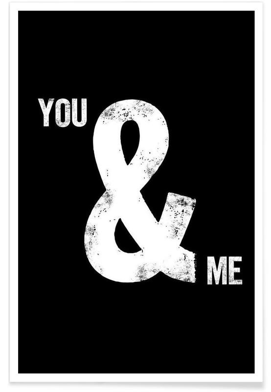 Black & White, Love Quotes, Quotes & Slogans, You and Me Poster