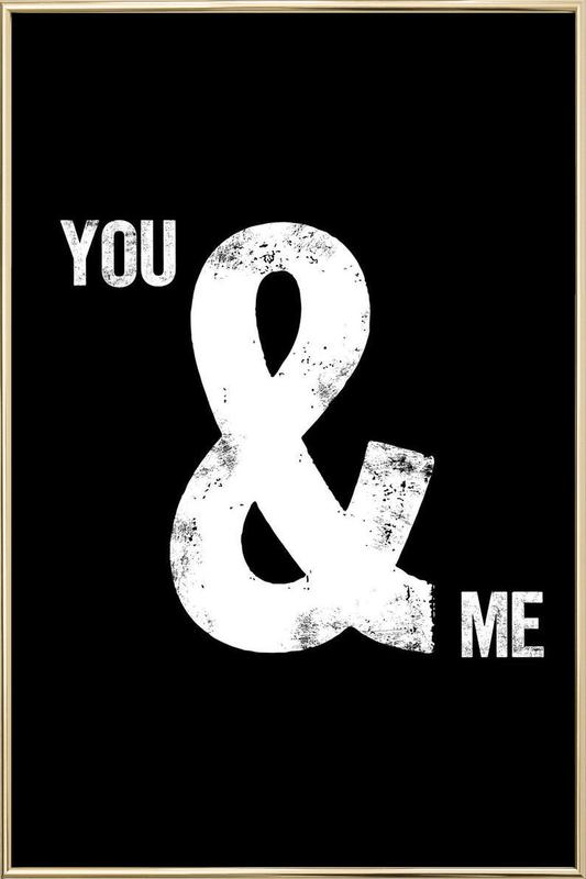 You and Me -Poster im Alurahmen