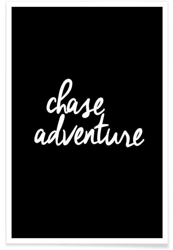 Noir & blanc, Motivation, Citations et slogans, Chase Adventure affiche