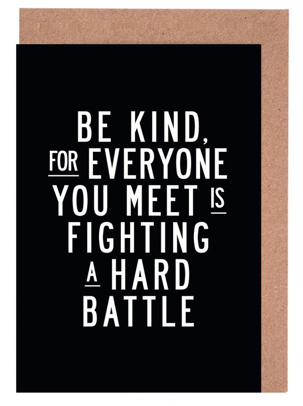 Be Kind For Everyone You Meet Is Fighting A Hard Battle Greeting Card Set
