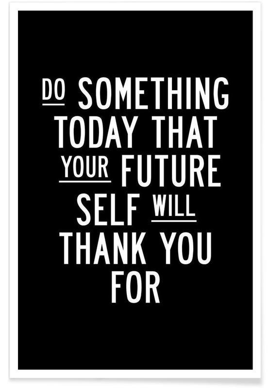 Noir & blanc, Motivation, Citations et slogans, Do Something Today affiche