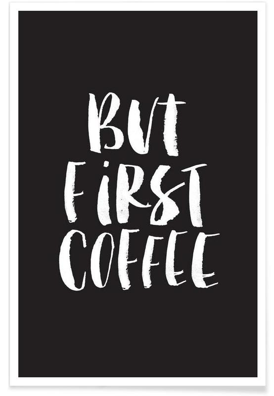 But First Coffee affiche