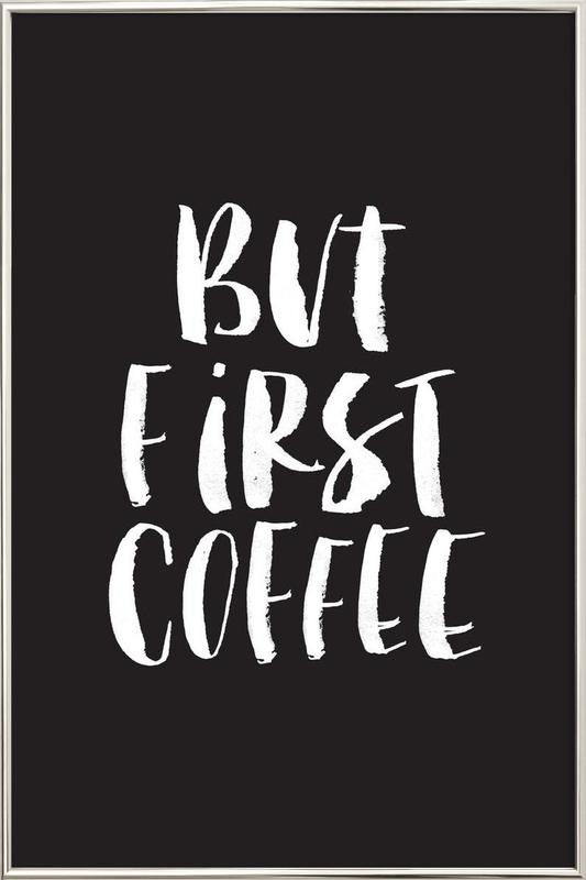 But First Coffee poster in aluminium lijst