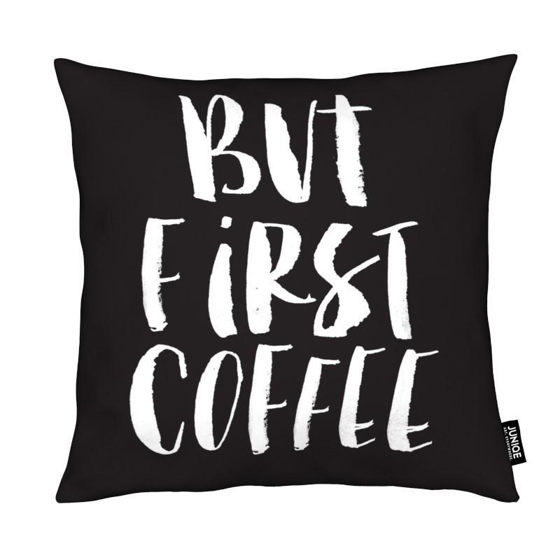 Citations et slogans, Café, Noir & blanc, But First Coffee coussin