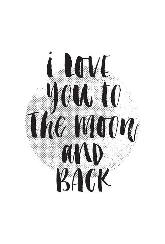 I Love You To The Moon And Back alu dibond