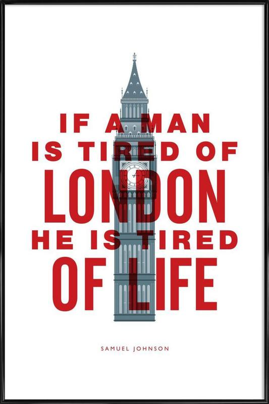 If A Man Is Tired Of London -Bild mit Kunststoffrahmen