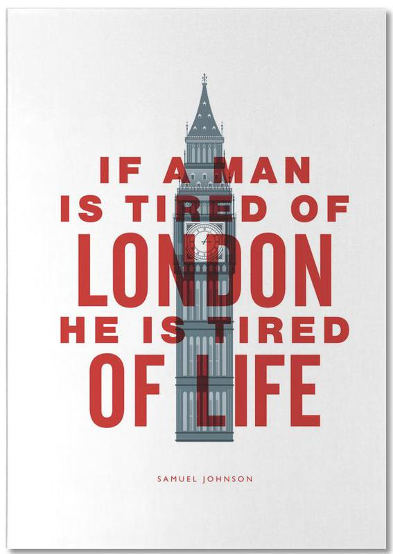 London, Quotes & Slogans, Funny, If A Man Is Tired Of London Notepad