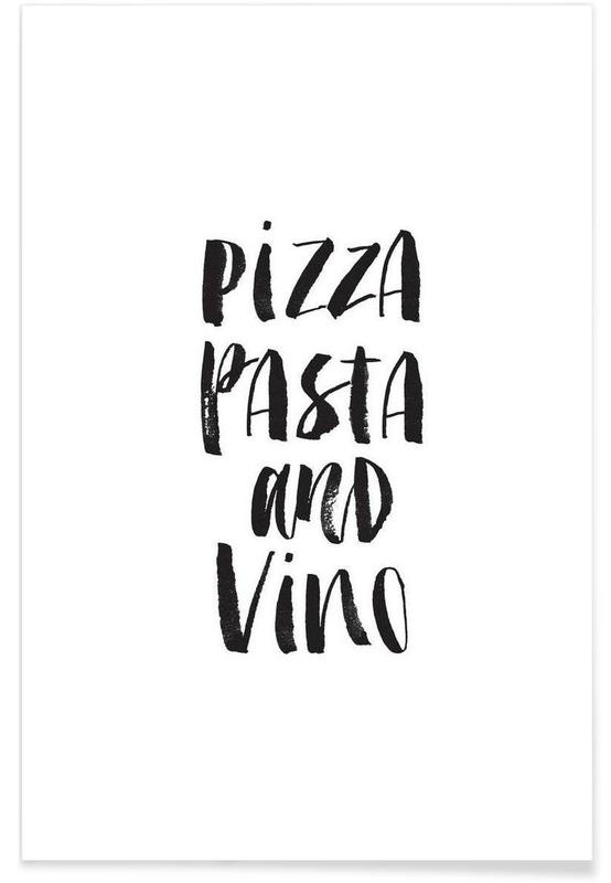 Noir & blanc, Vins, Citations et slogans, Pizzas, Pizza Pasta And Vino affiche