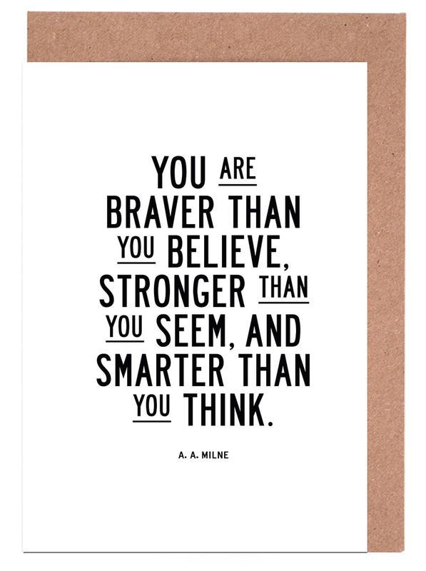 You Are Braver Than You Believe -Grußkarten-Set