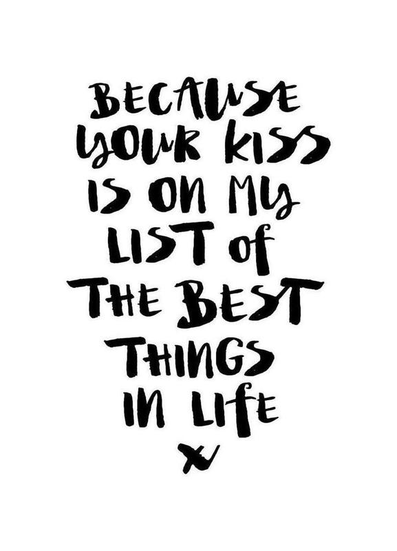 Because Your Kiss Is On My List canvas doek