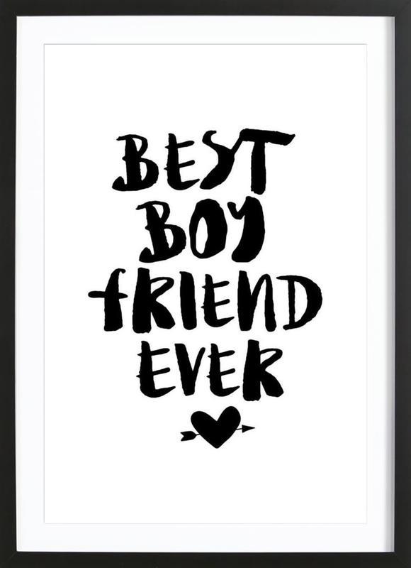Best Boyfriend Ever affiche sous cadre en bois