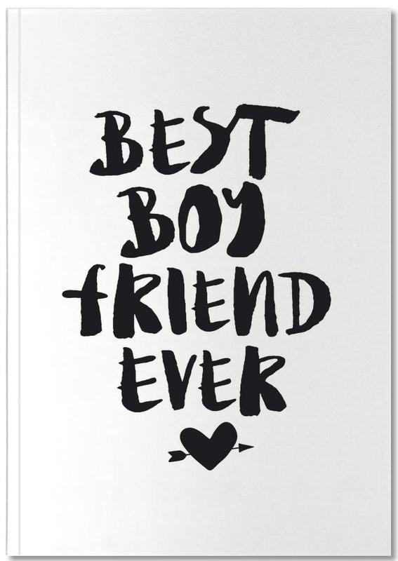 Best Boyfriend Ever Notebook