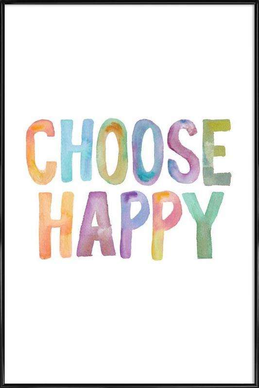 Choose Happy Framed Poster