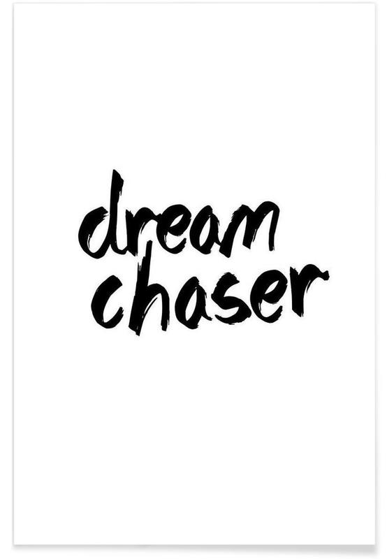Noir & blanc, Citations et slogans, Dream Chaser affiche
