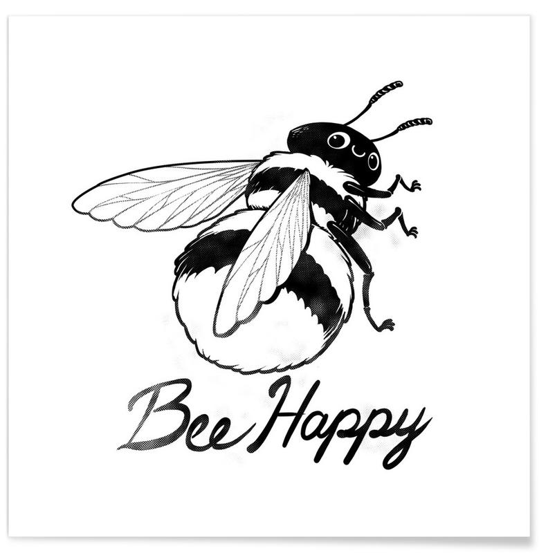 Black & White, Motivational, Bee Happy Poster
