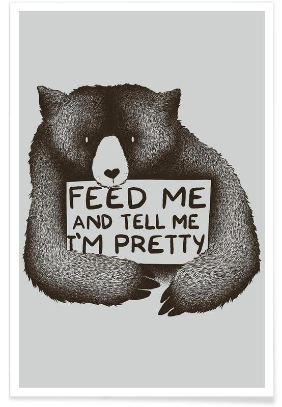 Beren, Quotes en slogans, Grappig, Feed Me poster