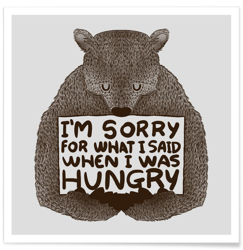 Beren, Excuses, Grappig, I'm Sorry For What I Said When I Was Hungry poster