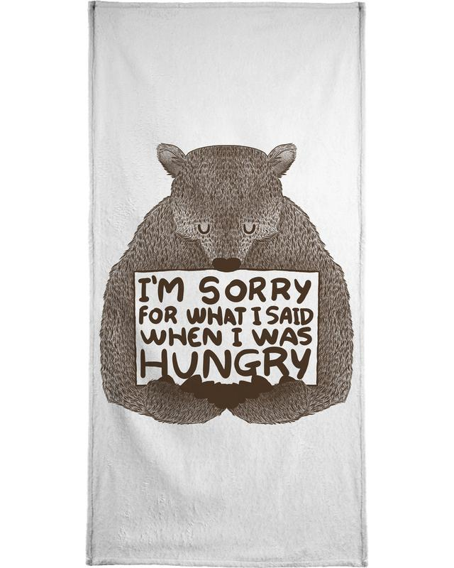 I'm Sorry For What I Said When I Was Hungry -Handtuch