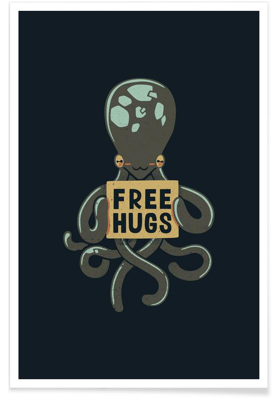 Free Hugs Octopus -Poster