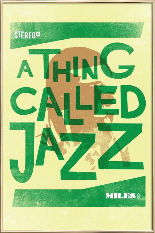 Thing called jazz Miles Davis Poster in Aluminium Frame