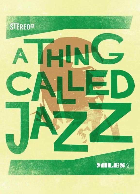 Thing called jazz Miles Davis -Leinwandbild